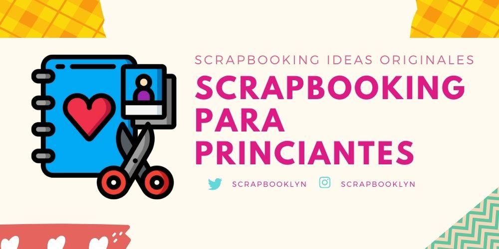 Scrapbooking para princiantes